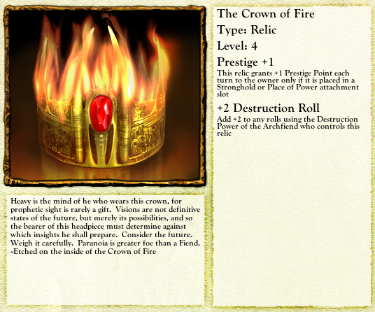 The Crown of Fire makes Destruction rituals more likely to succeed.